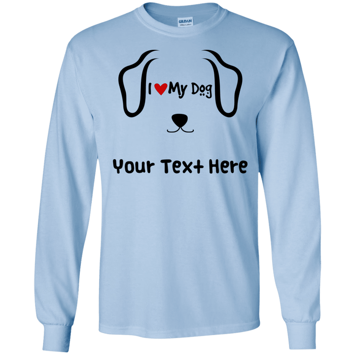 Personalized I Love My Dog - Long Sleeve T Shirt Rescuers Club