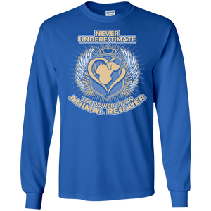 Power Of An Animal Rescuer - Long Sleeve T Shirt Rescuers Club