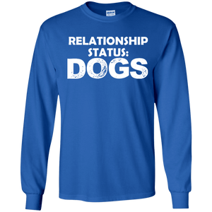 Relationship Status Dogs - Long Sleeve T Shirt Rescuers Club