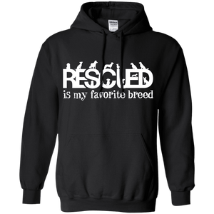 Rescued Is My Favorite Breed - Hoodie Rescuers Club