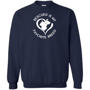 Rescued Is My Favorite Breed Logo - Sweatshirt Rescuers Club