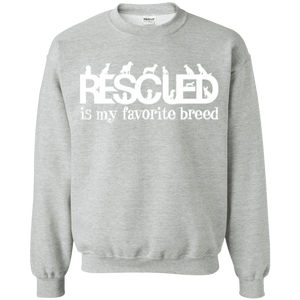 Rescued Is My Favorite Breed - Sweatshirt Rescuers Club