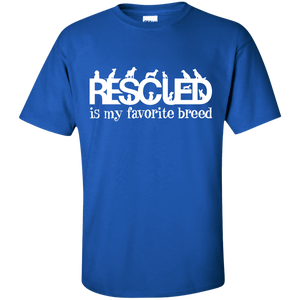 Rescued Is My Favorite Breed - T Shirt Rescuers Club