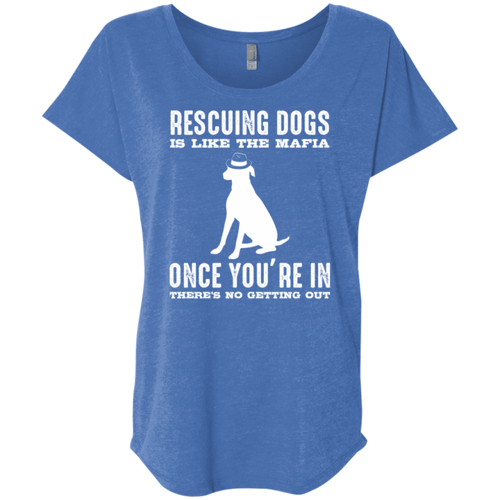 Rescuing Dogs Is Like The Mafia - Slouchy Tee Rescuers Club