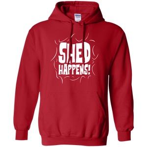 Shed Happens - Hoodie Rescuers Club