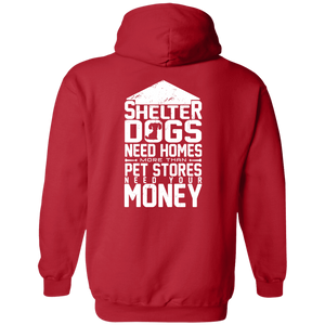 Shelter Dogs Need Homes - Hoodie Rescuers Club