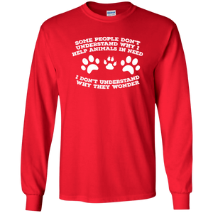 Some People Don't Understand - Long Sleeve T Shirt Rescuers Club