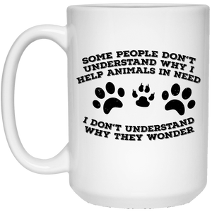 Some People Don't Understand - Mugs Rescuers Club