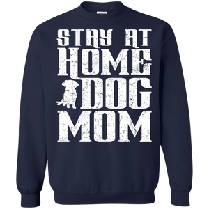 Stay At Home Dog Mom - Sweatshirt Rescuers Club