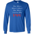 Load image into Gallery viewer, The More Men I Meet - Long Sleeve T Shirt Rescuers Club