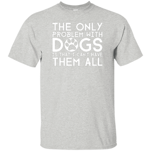 The Only Problem With Dogs - Youth T Shirt Rescuers Club