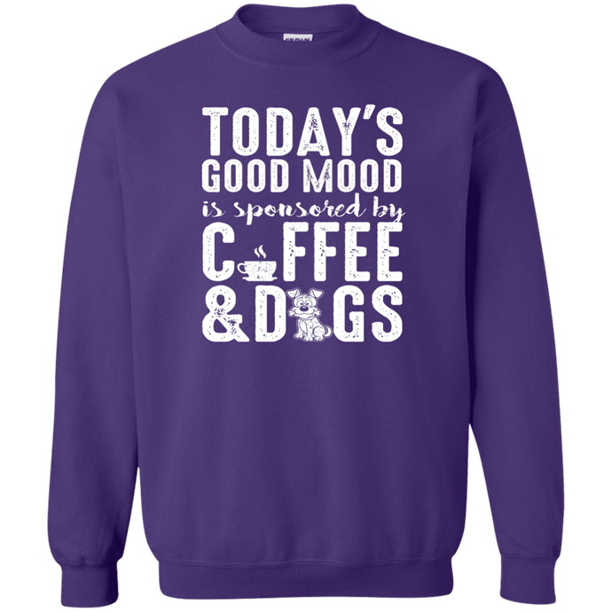 Today's Good Mood Coffee & Dogs- Sweatshirt Rescuers Club