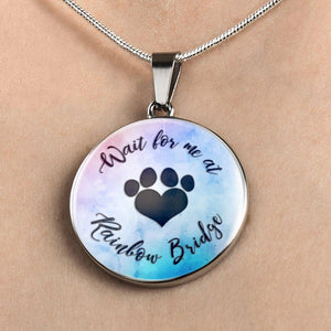Wait For Me At Rainbow Bridge - Pendant Rescuers Club