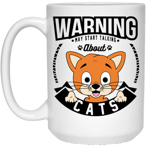 Warning May Start Talking About Cats - Mugs Rescuers Club