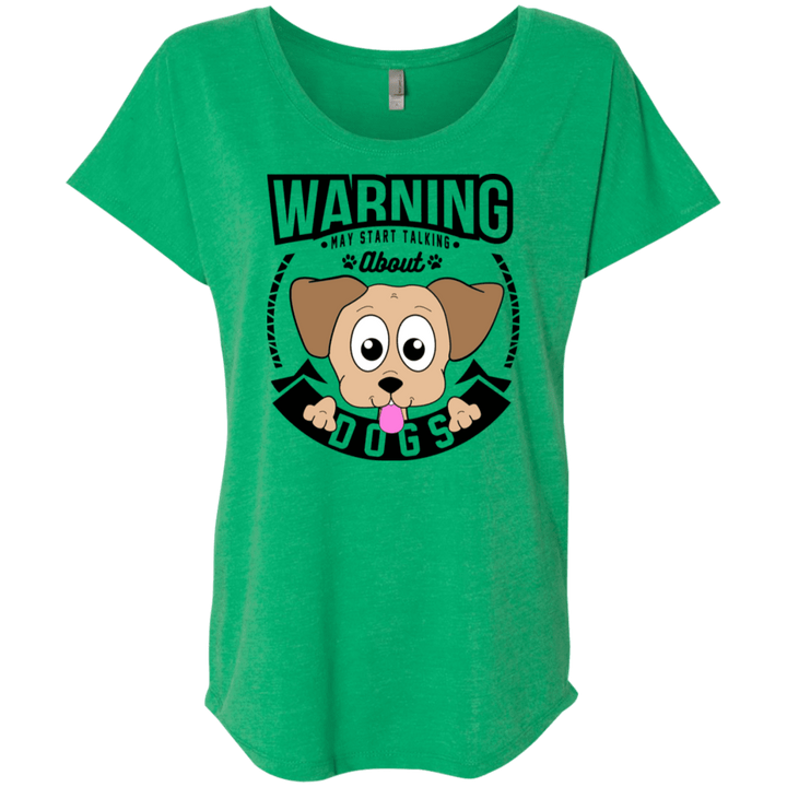 Warning May Start Talking About Dogs - Slouchy Tee Rescuers Club