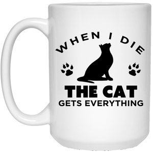 When I Die The Cat Gets Everything - Mugs Rescuers Club