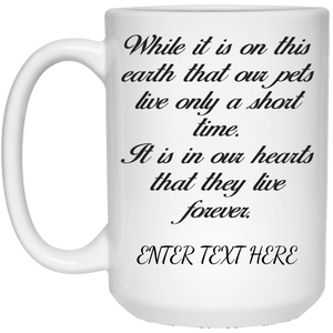 While It Is On This Earth - Personalized Mugs Rescuers Club