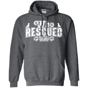 Who Rescued Who - Hoodie Rescuers Club