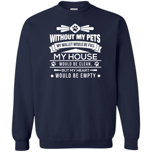 Without My Pets - Sweatshirt Rescuers Club