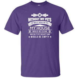 Without My Pets - T Shirt Rescuers Club
