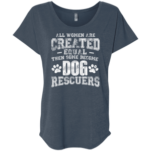 Women Equal Dog Rescuers - Slouchy Tee Rescuers Club