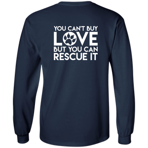 You Can't Buy Love - Long Sleeve T Shirt Rescuers Club