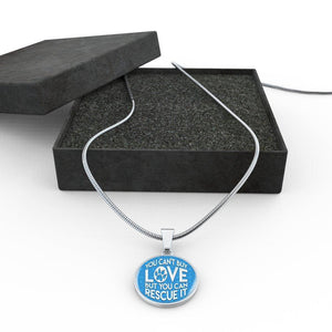 You Can't Buy Love - Pendant Rescuers Club