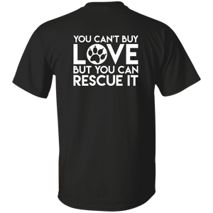 You Can't Buy Love - T Shirt Rescuers Club
