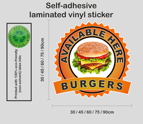 Burgers Available Here - self-adhesive laminated catering van window sign sticker