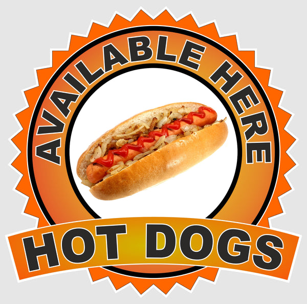 Hot dogs Available Here - self-adhesive laminated catering van window sign sticker