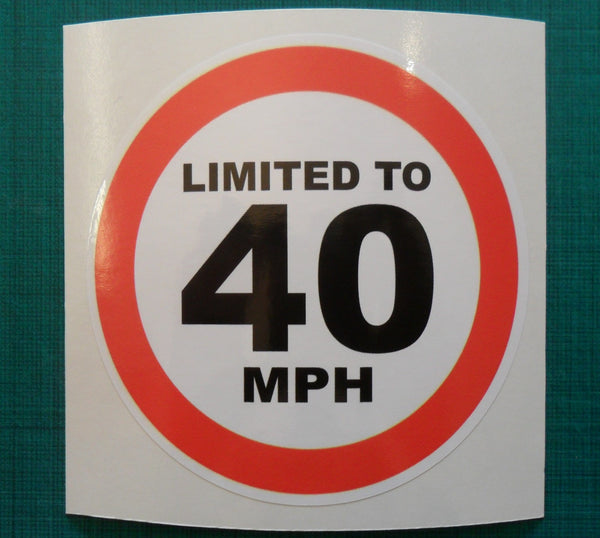 Limited to 40 MPH - speed restricted - printed self-adhesive sticker