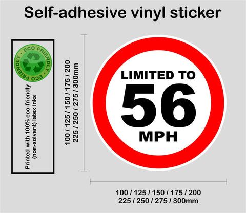 Limited to 56 MPH - speed restricted - printed self-adhesive sticker
