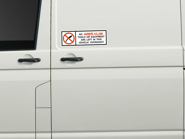 No zombie killing tools! funny humorous vinyl sticker decal - Enhance With Vinyl