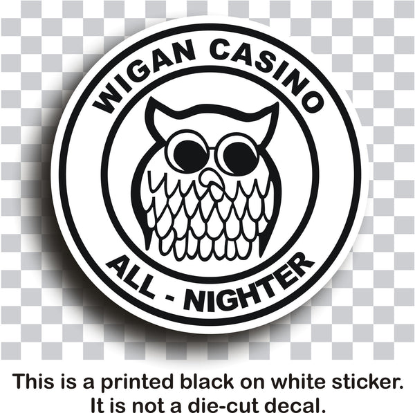 Larger sizes Northern Soul #5 - Wigan Casino - All Nighter - printed self-adhesive sticker
