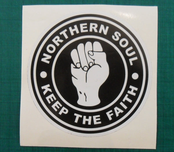 Larger sizes Northern Soul #6 - Keep The Faith - printed self-adhesive sticker