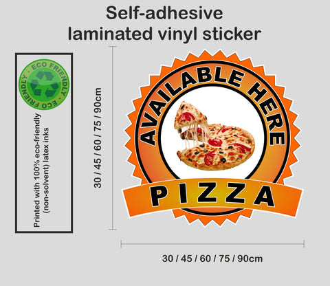 Pizza Available Here - self-adhesive laminated catering van window sign sticker