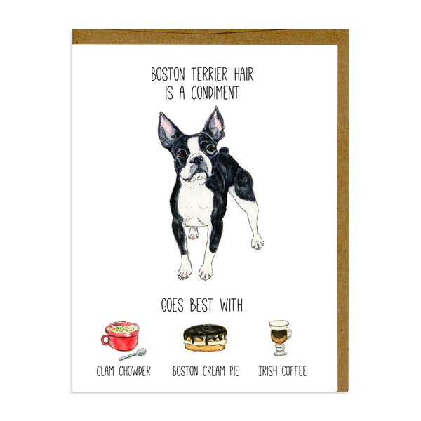 Boston Terrier Hair is a Condiment Card