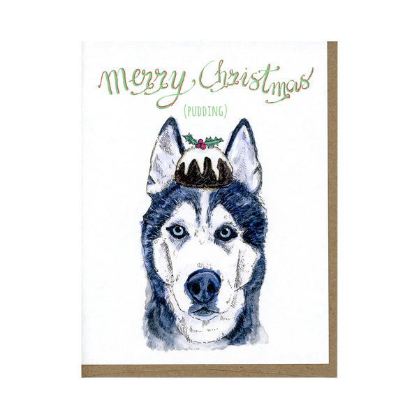 Christmas Card of Husky Dog and Christmas Pudding