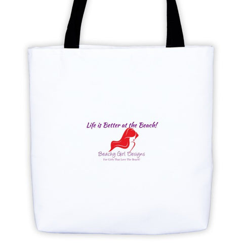 Life is Better Tote Bag, (product type), (product vendor), (shop name)- Beachy Girl Designs