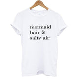 Mermaid Hair & Salty Air T-Shirt