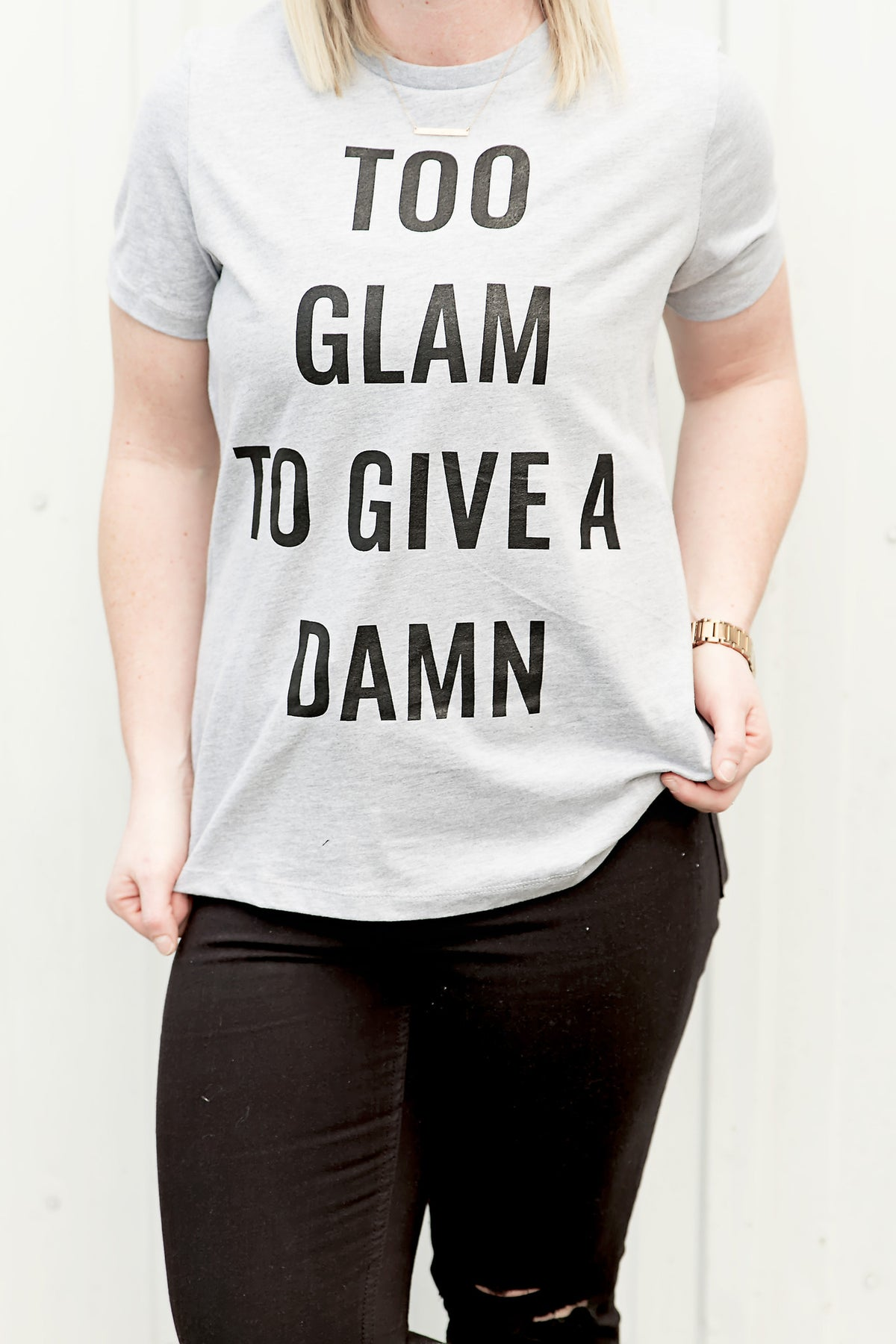 Too Glam to Give a Damn Tee - House of W