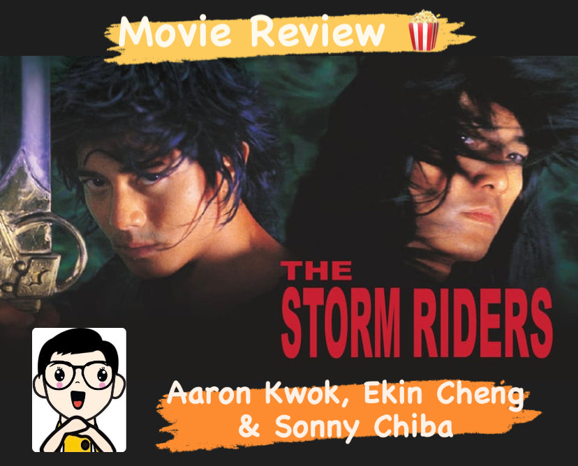 Film Review: The Storm Riders 風雲雄霸天下 (1998) - Hong Kong
