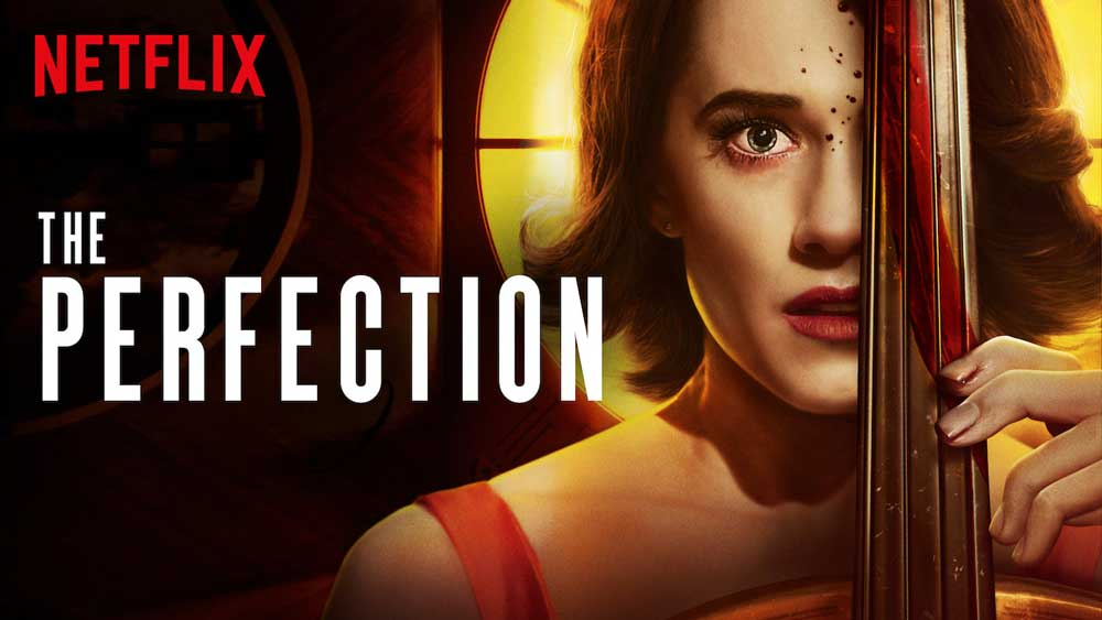 Film Review: The Perfection (2019) - USA