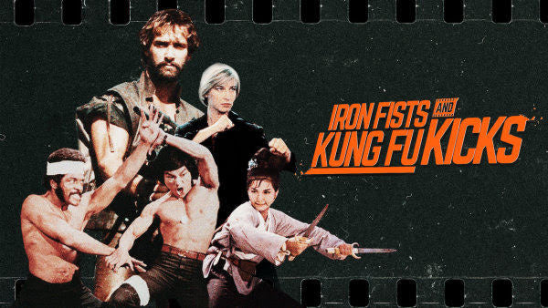 Film Review: Iron Fists and Kung Fu Kicks (2019) - Australia