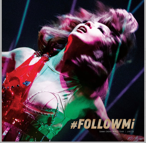 Sammi Cheng - #FOLLOWMi Live Tour 鄭秀文世界巡迴演唱會 (2020) (2 CD) (Hong Kong Version)