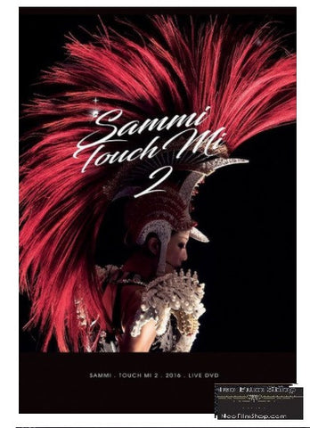 Sammi Touch Mi 2 Live 2016 (2017) (DVD) (2 Discs) (Hong Kong Version)