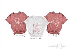 Wife of the Party & The Party Bachelorette Party Shirts by icecreaMNlove - icecreaMNlove