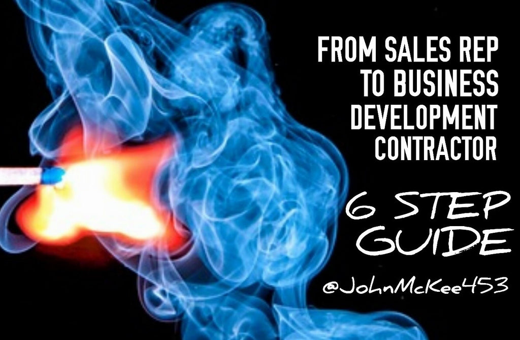 How to go from Sales Career to Become a Business Development Contractor