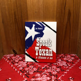 Speak Texas in 30 Minutes or Less (Mini Book)