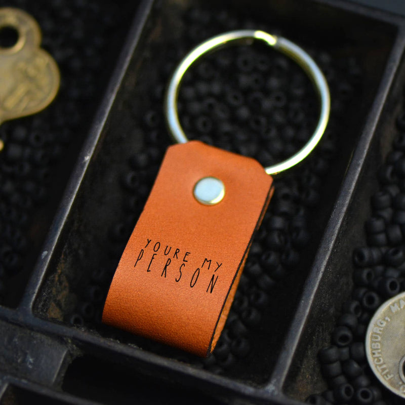 Leather Keychain | You're My Person